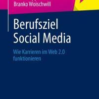 Rezension: Berufsziel Social Media - Opus von Lumma, Rippler und Woischwill